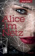 Antje Szillat: Alice im Netz - Das Internet vergisst nie ★★★★