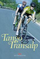 Carola Felchner: Tango Transalp ★★★★