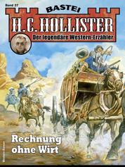 H. C. Hollister 37 - Rechnung ohne Wirt