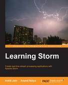 Ankit Jain: Learning Storm