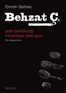Emrah Serbes: Behzat C. - jede berührung hinterlässt eine spur (Teil 1) ★★★★