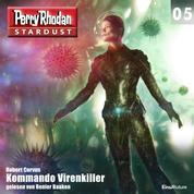 Stardust 05: Kommando Virenkiller - Perry Rhodan Miniserie