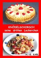 Hans-Georg Karl: Knödelschorsch seine dritten Leckerchen