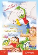 Nicola Vorderwülbecke: Fiete Frosch und der Flugwettbewerb ★★★★★