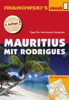 Stefan Blank: Mauritius mit Rodrigues - Reiseführer von Iwanowski