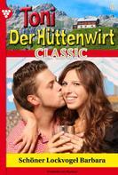 Friederike von Buchner: Toni der Hüttenwirt Classic 8 – Heimatroman