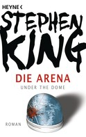 Stephen King: Die Arena ★★★★