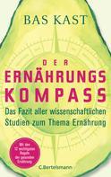 Bas Kast: Der Ernährungskompass ★★★★