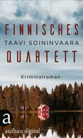 Taavi Soininvaara: Finnisches Quartett ★★★★