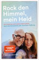 Ines Gillmeister: Rock den Himmel, mein Held ★★★★★