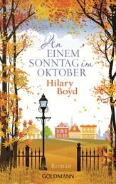 An einem Sonntag im Oktober - Roman