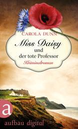 Miss Daisy und der tote Professor - Kriminalroman