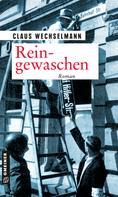 Claus Wechselmann: Reingewaschen