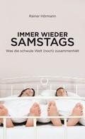 Rainer Hörmann: Immer wieder samstags