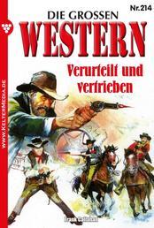 Die großen Western 214 - Verurteilt und vertrieben