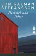 Jón Kalman Stefánsson: Himmel und Hölle