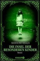 Ransom Riggs: Die Insel der besonderen Kinder ★★★★