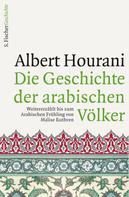 Albert Hourani: Die Geschichte der arabischen Völker ★★★