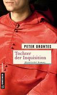 Peter Orontes: Tochter der Inquisition ★★★★