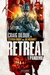 PANDEMIE (Retreat 1) - Horror-Thriller