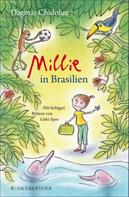 Dagmar Chidolue: Millie in Brasilien ★★★★