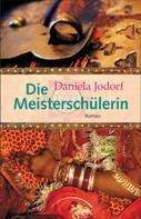 Daniela Jodorf: Die Meisterschülerin ★★★★