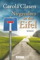 Carola Clasen: Nirgendwo in der Eifel ★★★★