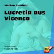 Lucretia aus Vicenca (Ungekürzt)