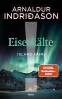 Arnaldur Indriðason: Eiseskälte ★★★★