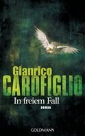 Gianrico Carofiglio: In freiem Fall ★★★★★