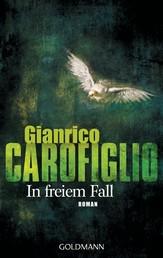 In freiem Fall - Ein Fall für Avvocato Guerrieri 2 - Roman