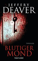 Jeffery Deaver: Blutiger Mond ★★★★