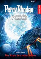 Rainer Schorm: Perry Rhodan Neo 153: Der Atem des toten Sterns ★★★★