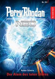 Perry Rhodan Neo 153: Der Atem des toten Sterns - Staffel: Die zweite Insel