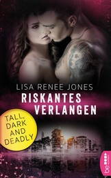 Riskantes Verlangen - Tall, Dark and Deadly