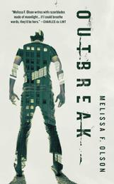 Outbreak - A Nightshades Novel