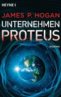 James P. Hogan: Unternehmen Proteus ★★★★