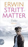 Erwin Strittmatter: Tinko ★★★★