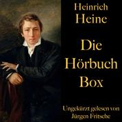 Heinrich Heine: Die Hörbuch Box - Die Harzreise, Deutschland – Ein Wintermärchen, Gedichte und Balladen