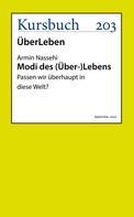 Armin Nassehi: Modi des (Über-)Lebens