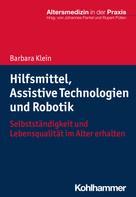 Barbara Klein: Hilfsmittel, Assistive Technologien und Robotik