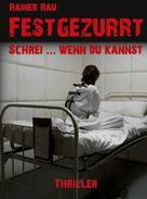 Rainer Rau: Festgezurrt