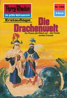 H.G. Ewers: Perry Rhodan 1402: Die Drachenwelt ★★★★