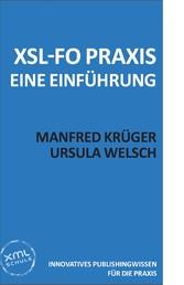 XSL-FO Praxis - Eine Kurzeinführung
