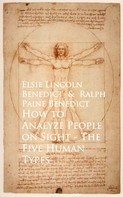 Elsie Lincoln Benedict: How to Analyze People on Sight The Five Human Types