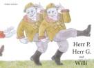 Volker Kuhnen: Herr P., Herr G. und Willi