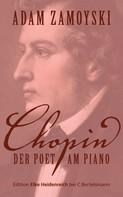 Adam Zamoyski: Chopin ★★★★