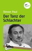 Stevan Paul: Der Tanz der Schlachter - Literatur-Quickie