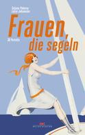 Tatjana Pokorny: Frauen, die segeln ★★★