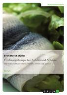 Sven-David Müller: Ernährungstherapie bei Arthritis und Arthrose